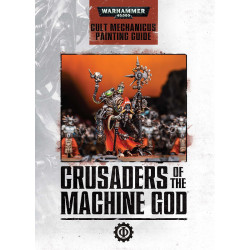 Crusaders Of The Machine God Painting Guide