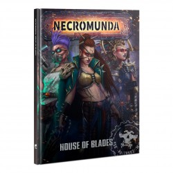 Necromunda: House of Blades (HB)