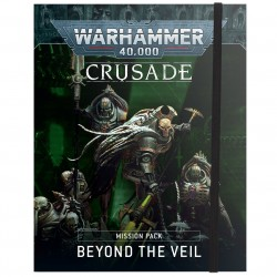Crusade: Beyond the Veil Mission Pack
