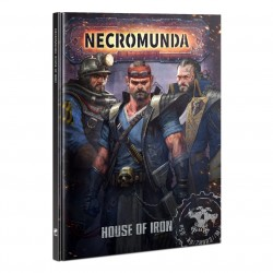 Necromunda:  House of Iron