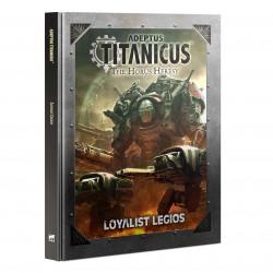 Adeptus Titanicus Loyalist Legios (English)