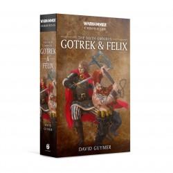 Gotrek and Felix The Sixth Omnibus