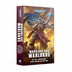Black Library Warriors and Warlords (Paperback)