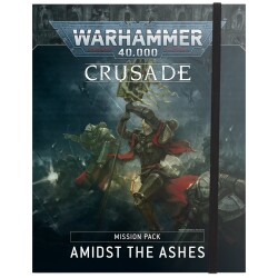 Crusade Mission Pack Amidst the Ashes (Eng)