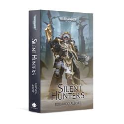 Black Library Silent Hunters (PB)